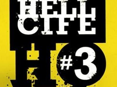 HellCife HQ #3 dia 27 de abril na MauMau