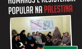 Palestra 'Violações de direitos humanos e resistência popular na Palestina', dia 9/8, no Recife
