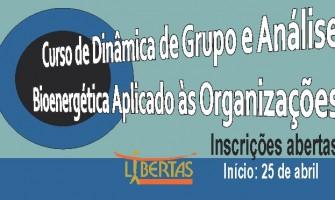Libertas promove 'Curso de Dinâmica de Grupo e Análise Bioenergética aplicado às organizações'