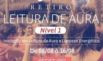 Curso de Iniciação em Leitura de Aura e Limpeza Energética, de 8 a 16 de agosto, no Recife