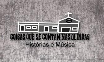 'Coisas que se contam nas Olindas: Histórias e Música' dia 21/8, com entrada gratuita!
