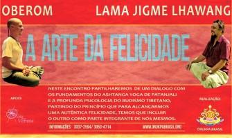 Workshop 'A Arte da Felicidade' com Lama Jigme Lhawang e Oberom, dias 26 e 27/9, no Recife