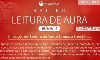 'Curso de Iniciação em Leitura de Aura e Limpeza Energética' de 1 a 9 de dezembro em Pernambuco