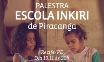 Escola Inkiri de Piracanga é tema de palestra dia 13/11 no Gerar