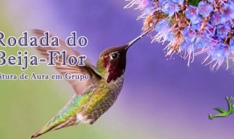 Rodada do Beija-Flor (Leitura de Aura em grupo) com o tema 'Relacionamento' dia 31/1 no Gerar