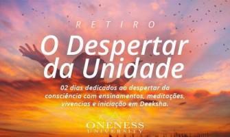 Curso/Retiro 'O Despertar da Unidade' dias 14 e 15 de maio no Jardim Alforria