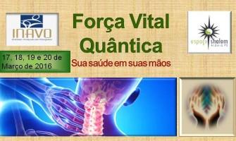 Curso Força Vital Quântica com a terapeuta Ilma Cabral de 17 a 20 de março em Aldeia/PE
