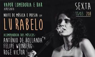 Lu Rabelo apresenta show poético-musical nesta sexta no Vapor Comedoria e Bar