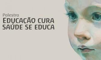 [AGENDA PE] Palestra gratuita 'Educação Cura, Saúde se Educa', dia 28/8, na Farmácia Pirâmide