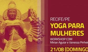 [AGENDA PE] Workshop de Yoga Hormonal para Mulheres dia 21/8 no Garuda Yoga