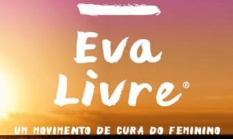 [AGENDA PE] Semana #EvaLivre de Cura do Feminino acontece até sábado no Recife