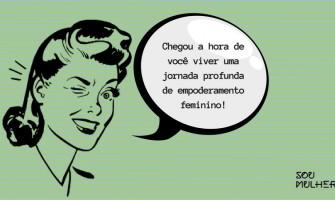 Programa Sou Mulher – Jornada de autoconhecimento e empoderamento feminino. Inscreva-se gratuitamente no Curso Introdutório!