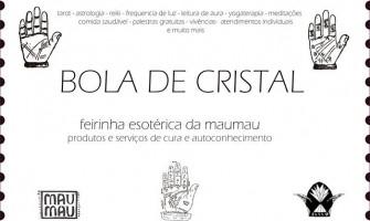 [AGENDA PE] 1ª Feira Esotérica Bola de Cristal acontece dia 13/11 na MauMau