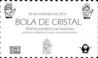 [AGENDA PE] 1ª Feira Esotérica Bola de Cristal acontece dia 5/11 na MauMau