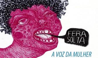 [AGENDA PE] 'Fera Solta – A fala das mulheres nos espaços públicos' acontece neste sábado no Cine Olinda
