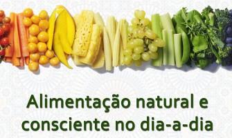 [AGENDA PB] Palestra 'Alimentação natural e consciente no dia a dia' em João Pessoa dia 2/2