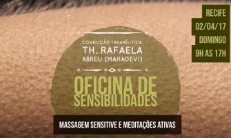 [AGENDA PE] 'Oficina de Sensibilidades' com Rafaela Abreu (Mahadevi), dia 2 de abril, no Recife