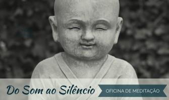 [AGENDA PE] 'Oficina de Meditação – Do Som ao Silêncio' dia 11/3 no Recife