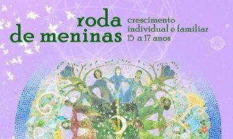 [AGENDA PE] Grupo Terapêutico Roda de Meninas – reuniões abertas aos pais dias 14/7 e 17/7