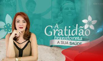 Curso Online 'A Gratidão Transforma a sua Saúde', com Marcia Luz