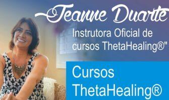 [AGENDA RJ] Cursos ThetaHealing® com Jeanne Duarte, a partir de 18/8, no Rio de janeiro