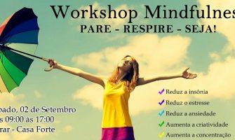 [AGENDA PE] 'Workshop Mindfulness: Pare – Respire – Seja!' dia 2/9 no Espaço Gerar