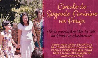 [AGENDA PE] Círculo do Sagrado Feminino gratuito dia 8 de março na Praça do Hipódromo