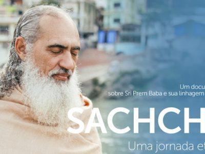[AGENDA PE] Sangha Sri Prem Baba Recife exibe o filme 'Sachcha: uma jornada eterna' dia 15/4/2018