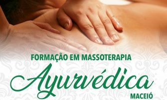 [AGENDA AL] Curso de Massoterapia Ayurvédica, a partir de 30 de junho, em Maceió