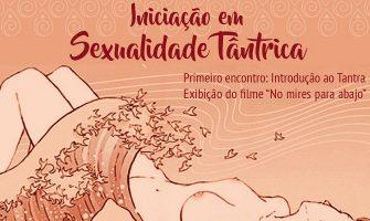 [AGENDA PE] 'Curso de Iniciação em Sexualidade Tântrica', a partir de 16/10, no Recife