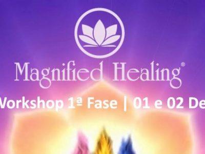 [AGENDA PE] Workshop de Magnified Healing® 1ª Fase, dias 1 e 2 de dezembro, no Recife