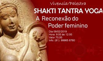 [AGENDA PE] Palestra vivencial de Shakti Tantra Yoga dia 9/2 no Recife