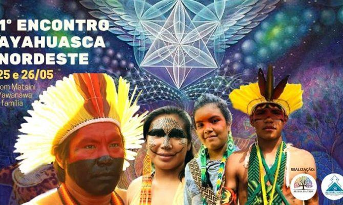 [AGENDA PE] 1° Encontro Ayahuasca Nordeste, dias 25 e 26 de maio, em Aldeia