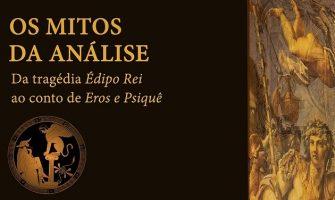 """[AGENDA PE] Curso 'Os mitos da análise: da tragédia Édipo Rei ao conto de Eros e Psiquê"""", com Henrique Pereira, no Recife"""
