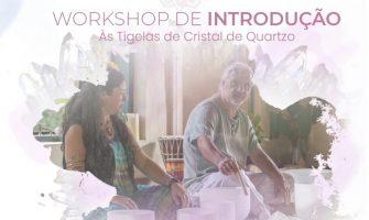 [AGENDA PE] Workshop de Introdução às Tigelas de Cristal, dia 8/9, no Recife