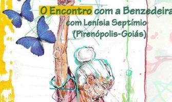 [AGENDA PE] 'Encontro com a Benzedeira' dia 15/11, com Lenísia Septímio, no Recife