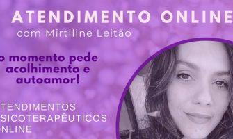 [AGENDA] Atendimento Terapêutico Online com Mirtiline Leitão