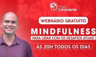 [AGENDA] Webinário gratuito diário sobre Mindfulness com Felipe Lapa