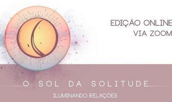 [AGENDA] O Sol da Solitude – Retiro Online com Márcia Baja, dias 18 e 19 de abril