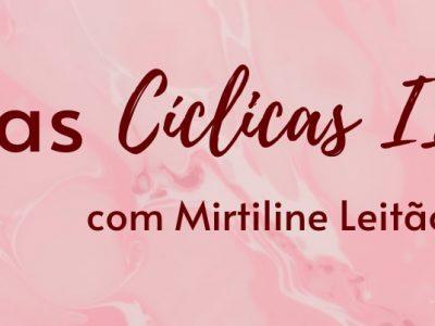 [AGENDA] Grupo de Mulheres, Online, com Mirtiline Leitão