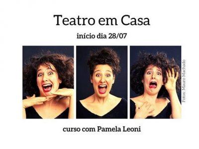 [AGENDA] Curso 'Teatro em Casa', com Pamela Leoni, começa no dia 28/7