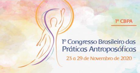 [AGENDA] 1º Congresso Brasileiro das Práticas Antroposóficas, de 23 a 29/11, On-line