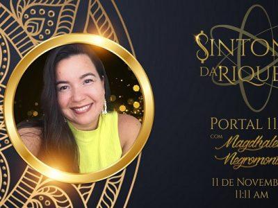 [AGENDA] Evento On-line 'Sintonia da Riqueza', dia 11/11, com Magdhalene Negromonthe