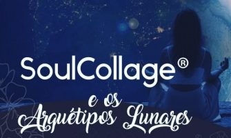 [AGENDA] Workshop 'On-line SoulCollage® & os Arquétipos Lunares'