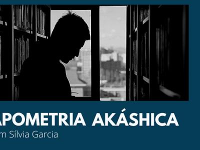 [SÍLVIA GARCIA] Apometria Akáshica – Leitura e Correção de Acordos Espirituais