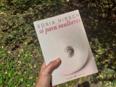 Livro 'Só para mulheres', de Sônia Hirsch, é ofertado gratuitamente em pdf