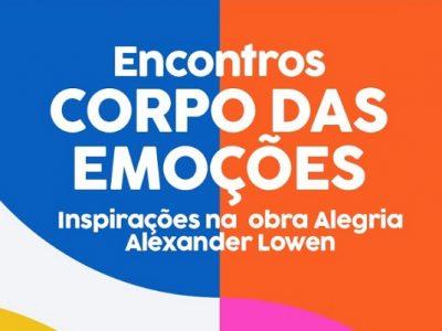 [AGENDA] Encontros Corpo das Emoções, com Edna Lopes e Silvana Oliveira