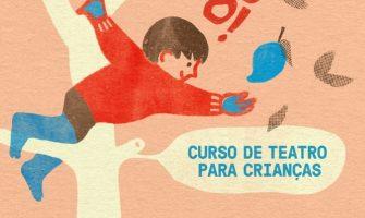[AGENDA PE] Tangolomango – Curso de Teatro para Crianças, a partir de 5/3, no Recife