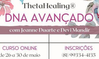 [AGENDA] Curso on-line de ThetaHealing® DNA Avançado, de 26 a 30 de maio