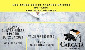 [AGENDA] Meditando com os Arcanos Maiores do Tarot, a partir de 22/4, com Ronaldo Silva